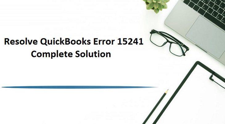 QuickBooks Payroll Update Error 15241