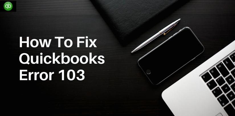 QuickBooks Error Code 103